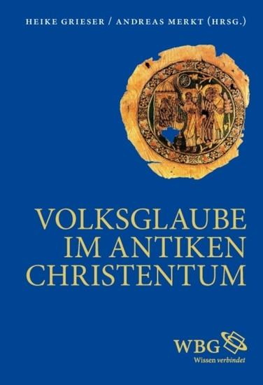 Volksglaube im antiken Christentum - Blick ins Buch