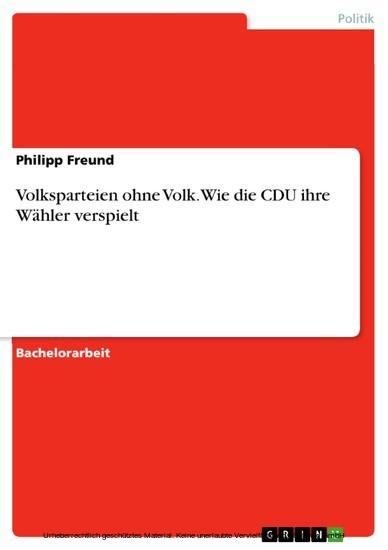 Volksparteien ohne Volk. Wie die CDU ihre Wähler verspielt - Blick ins Buch