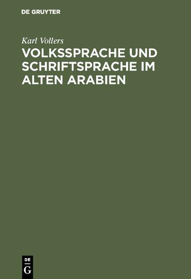 Volkssprache und Schriftsprache im alten Arabien - Blick ins Buch