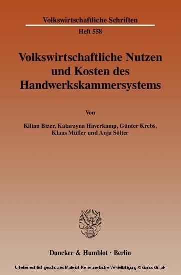 Volkswirtschaftliche Nutzen und Kosten des Handwerkskammersystems. - Blick ins Buch