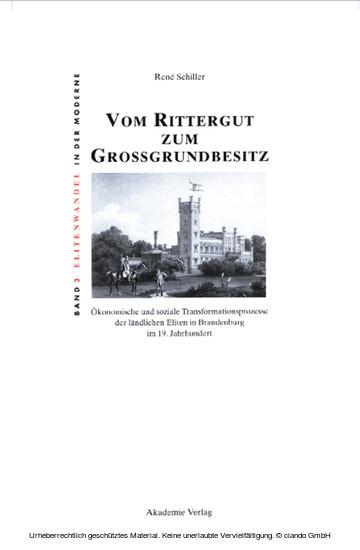Vom Rittergut zum Großgrundbesitz - Blick ins Buch