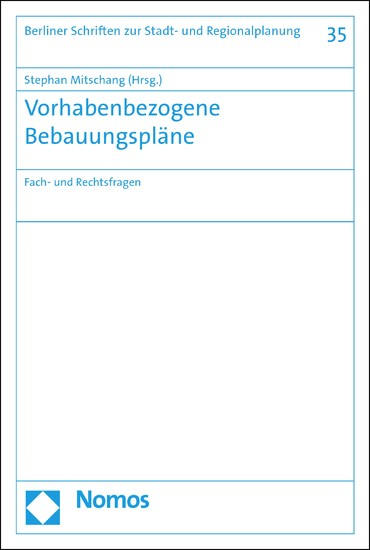 Vorhabenbezogene Bebauungspläne - Blick ins Buch