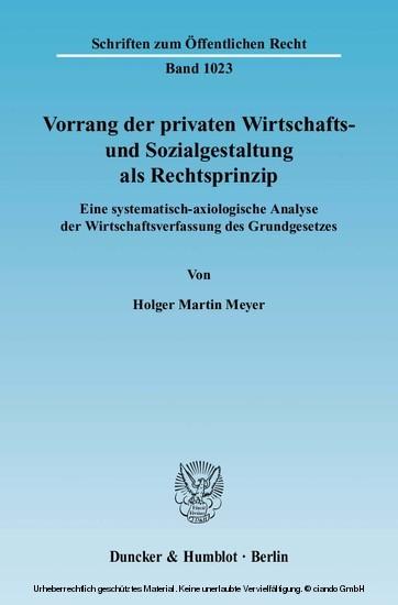 Vorrang der privaten Wirtschafts- und Sozialgestaltung als Rechtsprinzip. - Blick ins Buch