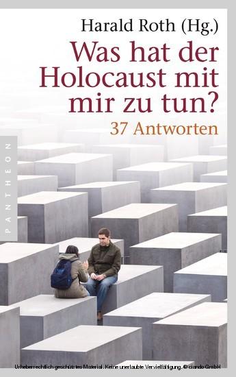 Was hat der Holocaust mit mir zu tun? - Blick ins Buch