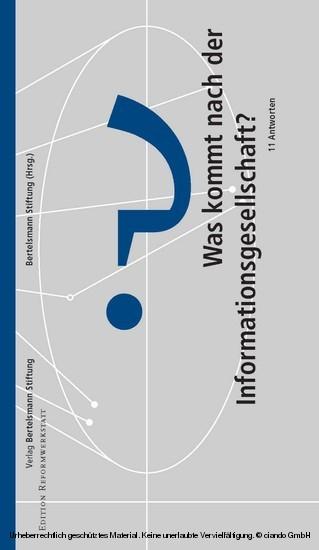 Was kommt nach der Informationsgesellschaft? - Blick ins Buch