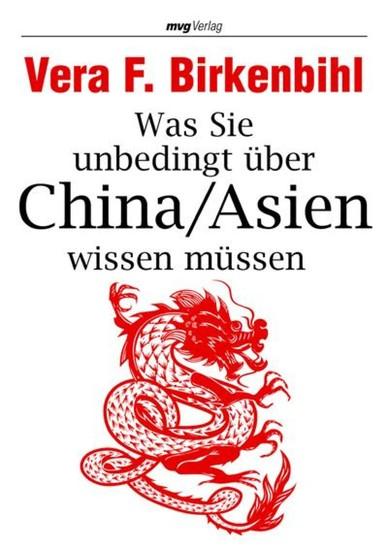 Was Sie unbedingt über China/Asien wissen müssen - Blick ins Buch