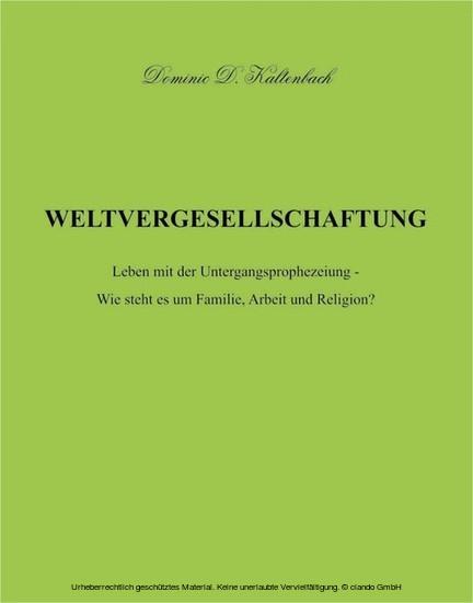 WELTVERGESELLSCHAFTUNG - Blick ins Buch