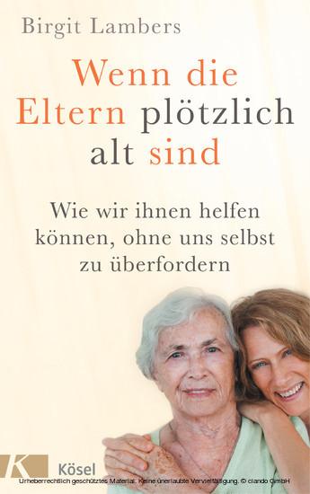 Wenn die Eltern plötzlich alt sind - Blick ins Buch