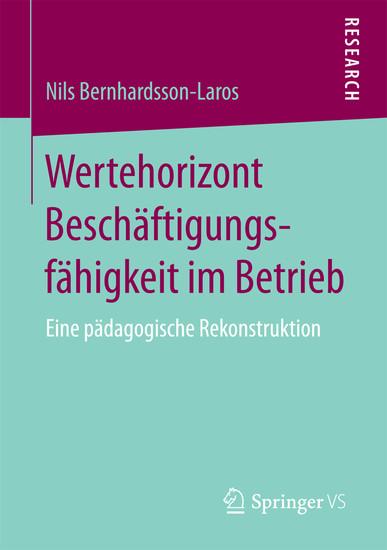 Wertehorizont Beschäftigungsfähigkeit im Betrieb - Blick ins Buch