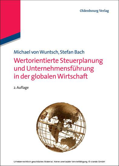 Wertorientierte Steuerplanung und Unternehmensführung in der globalen Wirtschaft - Blick ins Buch