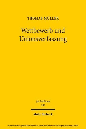 Wettbewerb und Unionsverfassung - Blick ins Buch