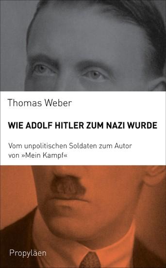 Wie Adolf Hitler zum Nazi wurde - Blick ins Buch