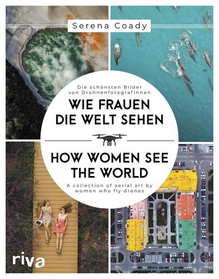 Wie Frauen die Welt sehen / How Women See the World - Blick ins Buch