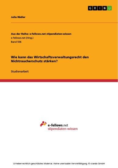 Wie kann das Wirtschaftsverwaltungsrecht den Nichtraucherschutz stärken? - Blick ins Buch