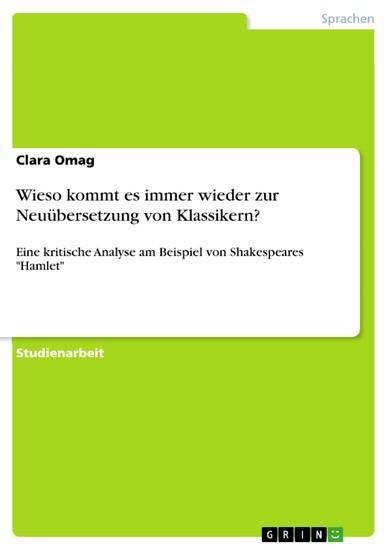 Wieso kommt es immer wieder zur Neuübersetzung von Klassikern? - Blick ins Buch