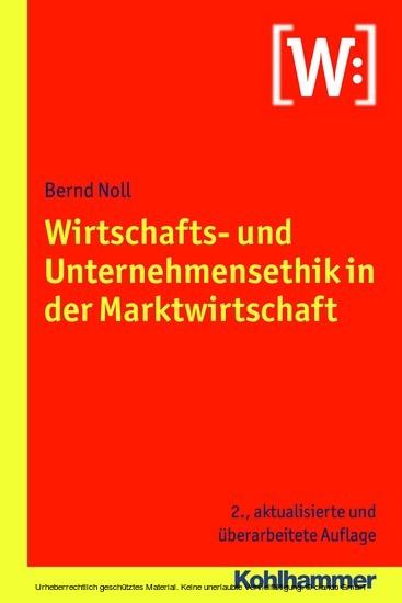Wirtschafts- und Unternehmensethik in der Marktwirtschaft - Blick ins Buch