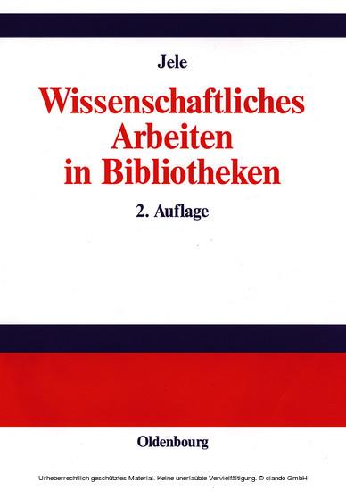 Wissenschaftliches Arbeiten in Bibliotheken - Blick ins Buch
