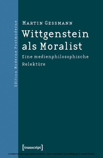 Wittgenstein als Moralist - Blick ins Buch