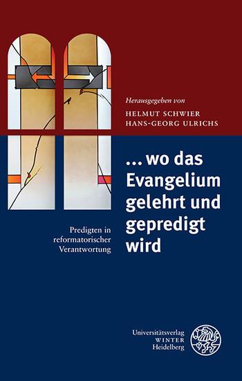 ... wo das Evangelium gelehrt und gepredigt wird - Blick ins Buch