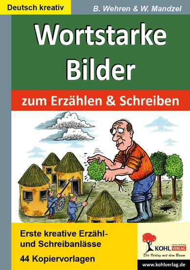 Wortstarke Bilder zum Erzählen und Schreiben - Blick ins Buch