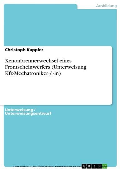 Xenonbrennerwechsel eines Frontscheinwerfers (Unterweisung Kfz-Mechatroniker / -in) - Blick ins Buch