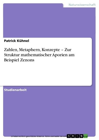Zahlen, Metaphern, Konzepte - Zur Struktur mathematischer Aporien am Beispiel Zenons - Blick ins Buch