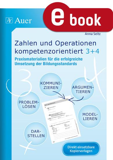 Zahlen und Operationen kompetenzorientiert 3+4 - Blick ins Buch