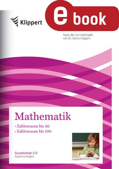 Zahlenraum bis 20 - Zahlenraum bis 100 - Blick ins Buch