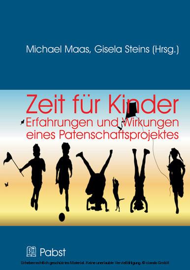 Zeit für Kinder - Erfahrungen und Wirkungen eines Patenschaftsprojektes - Blick ins Buch