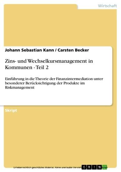 Zins- und Wechselkursmanagement in Kommunen - Teil 2 - Blick ins Buch