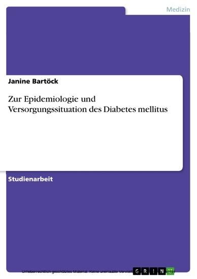 Zur Epidemiologie und Versorgungssituation des Diabetes mellitus - Blick ins Buch