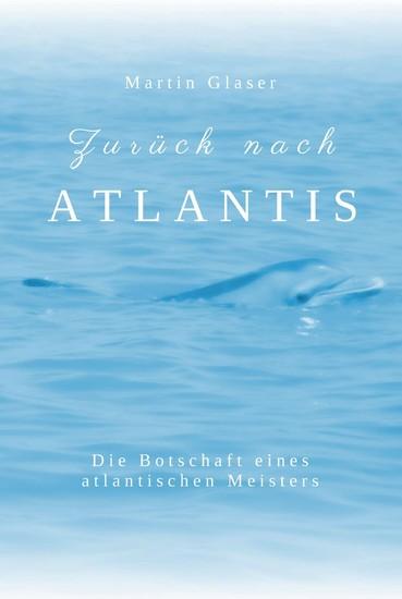 Zurück nach Atlantis - Blick ins Buch