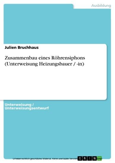 Zusammenbau eines Röhrensiphons (Unterweisung Heizungsbauer / -in) - Blick ins Buch