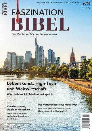 Faszination Bibel - Das Buch der Bücher lieben lernen