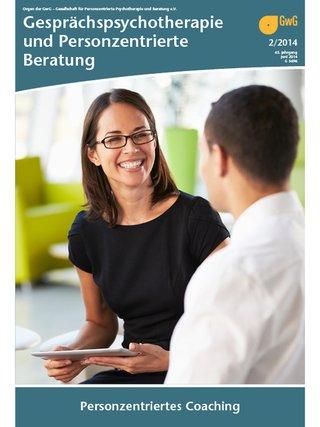 Gesprächspsychotherapie und Personzentrierte Beratung