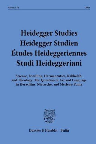 Heidegger Studies / Heidegger Studien / Etudes Heideggeriennes (HEIST)