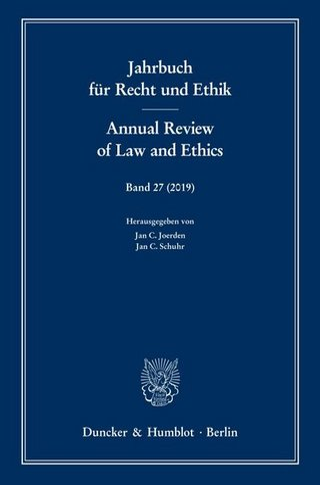 Jahrbuch für Recht und Ethik / Annual Review of Law and Ethics