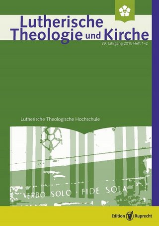Lutherische Theologie und Kirche