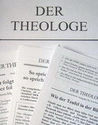 Theologe, Der