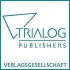 Trialog Publishers Verlagsgesellschaft