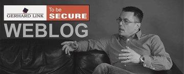 Themen und News aus der Sicherheitsbranche von Gerhard Link