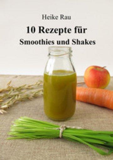 eBook 10 Rezepte für Smoothies und Shakes Cover