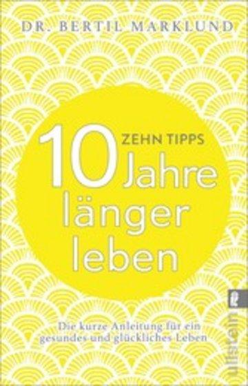eBook 10 Tipps - 10 Jahre länger leben Cover