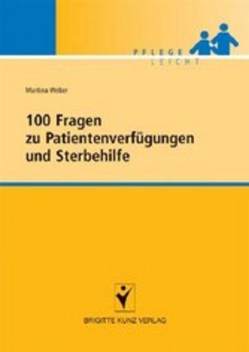 eBook 100 Fragen zu Patientenverfügungen und Sterbehilfe Cover