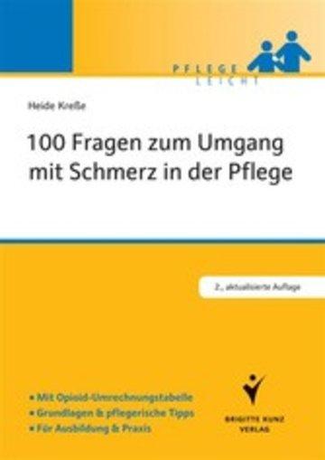 eBook 100 Fragen zum Umgang mit Schmerz in der Pflege Cover