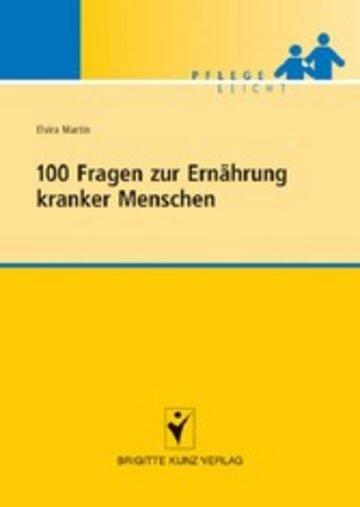 eBook 100 Fragen zur Ernährung kranker Menschen Cover