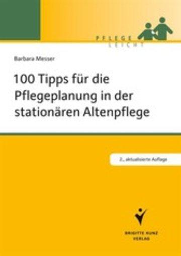 ebook 100 tipps fr die pflegeplanung in der stationren altenpflege cover - Pflegeplanung Schreiben Muster