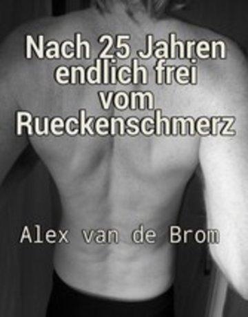 eBook Nach 25 Jahren endlich frei vom Rückenschmerz Cover