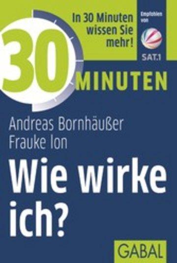 eBook 30 Minuten Wie wirke ich? Cover