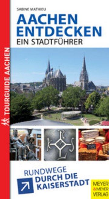 eBook Aachen entdecken - Ein Stadtführer Cover